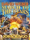 March to the Stars (MP3): Prince Roger MacClintock Series, Book 3